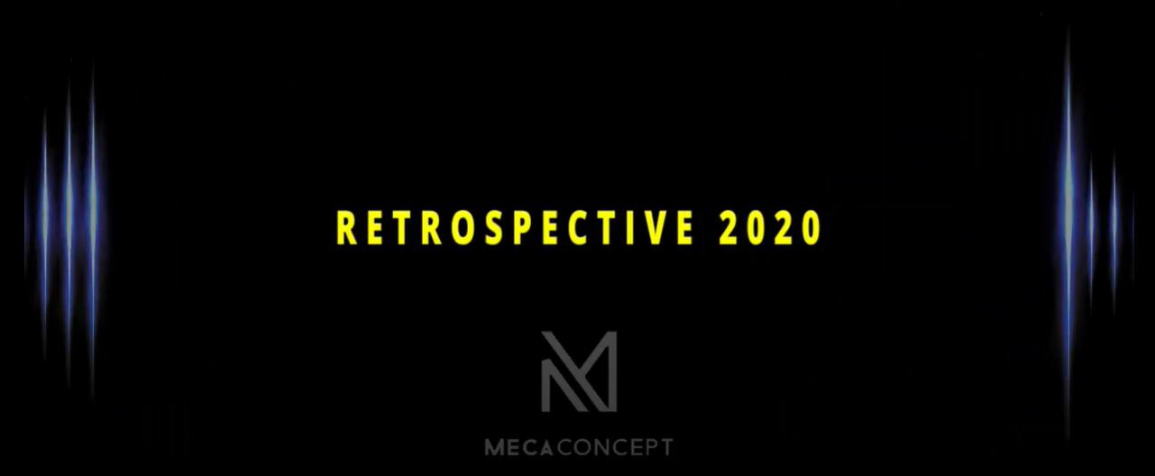 RETROSPECTIVE 2020 - MECACONCEPT